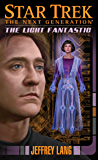 The Light Fantastic (Star Trek: The Next Generation Book 15)