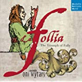 La Follia - The Triumph Of Folly