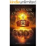 Six Heads One Crown (The Pearl of Wisdom Saga Book 3)