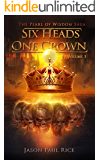Six Heads One Crown (The Pearl of Wisdom Saga Book 3)