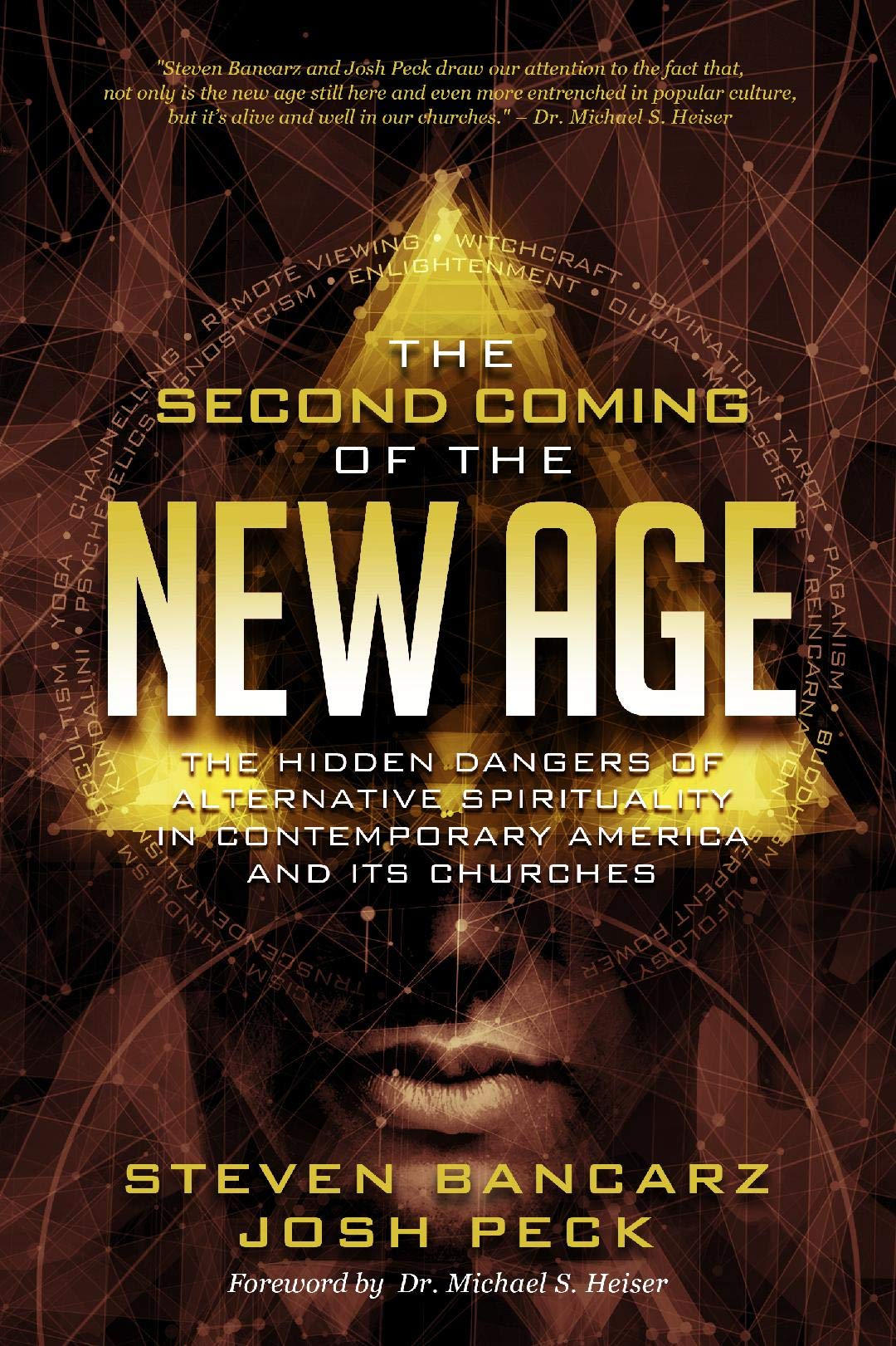 The Second Coming Of The New Age  The Hidden Dangers Of Alternative Spirituality In Contemporary America And Its Churches  English Edition