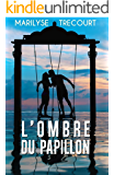 L'Ombre du papillon (French Edition)