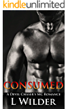 Consumed: A Devil Chaser's MC Romance