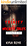 A Trinity of Wicked Tales- Jilted: A Splatterpunk Horror Anthology