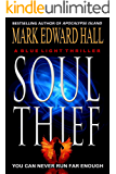 Soul Thief: A heart-stopping action thriller that will keep you up all night (Blue Light Series Book 2)