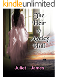 The Heir to Aveley Hall (Hesitant Brides Trilogy; Book 1)