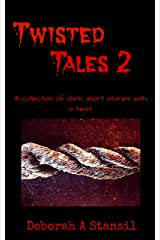 Twisted Tales 2 Kindle Edition