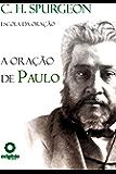 A Oração de Paulo (Escola da Oração)