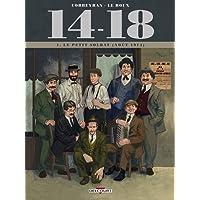 14-18 T01: Le Petit Soldat (Août 1914)