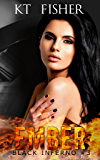 Ember (Black Inferno Book 3)