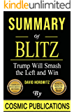 Summary: Blitz: Trump Will Smash the Left and Win - by David Horowitz
