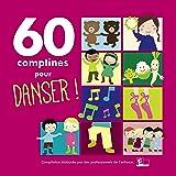60 Comptines pour Danser