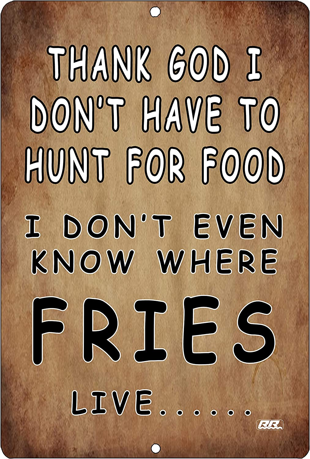 Rogue River Tactical Funny Sarcastic Hunt for Food Home Decor Kitchen Metal Tin Sign Wall Art Poster Picture French Fries