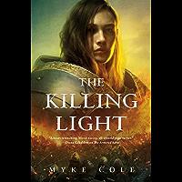 The Killing Light (The Sacred Throne Book 3) (English Edition)