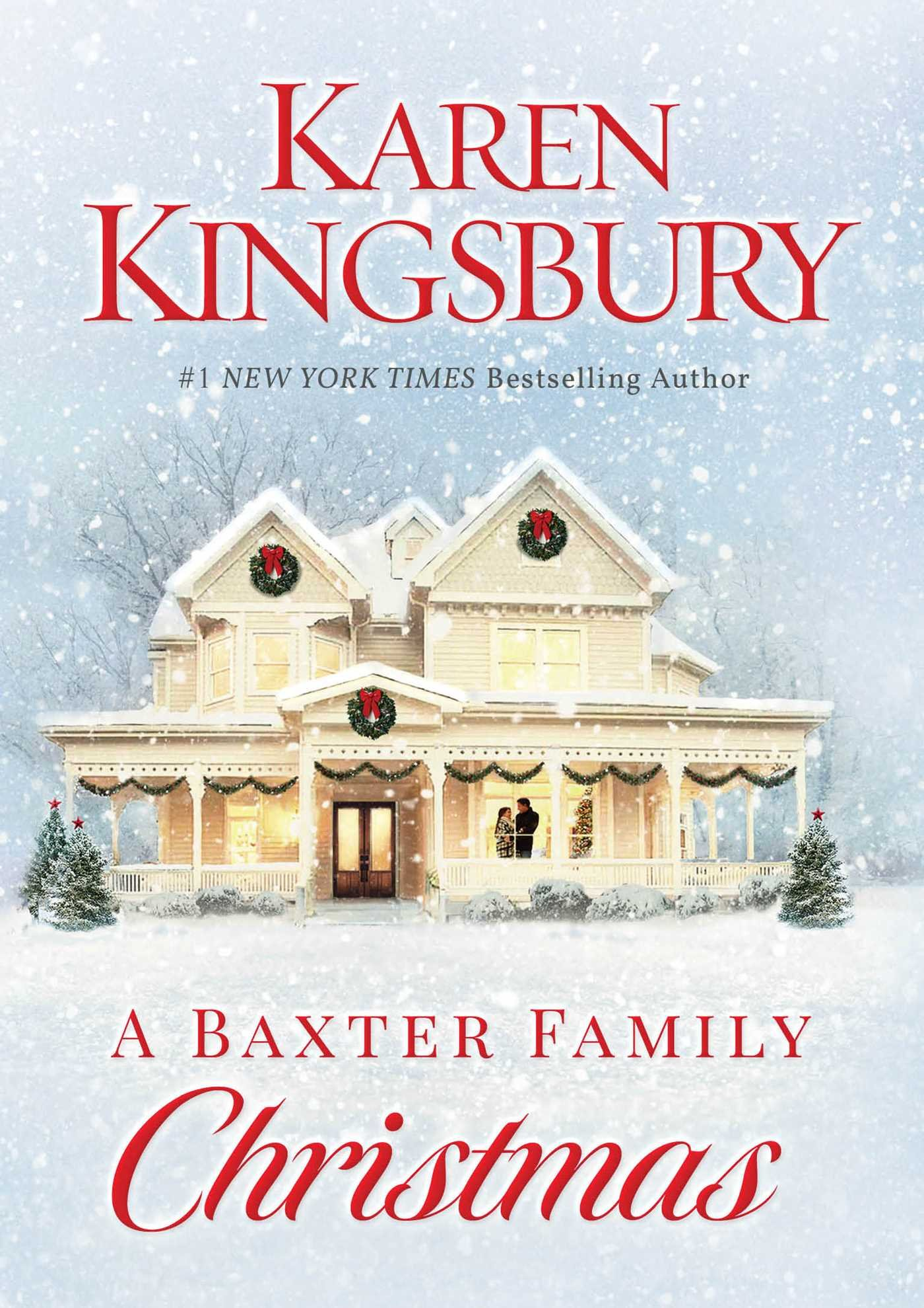 A Baxter Family Christmas: Karen Kingsbury: 9781451687569: Amazon ...