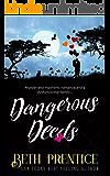 Dangerous Deeds: The Westport Mysteries.
