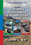 Guide to California Backroads & 4-Wheel-Drive Trails