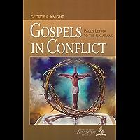 Gospels in Conflict: Paul's Letter to the Galatians