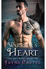 Warrior's Heart: A Dark Ages Scottish Romance (The Pict Wars Book 1) Kindle Edition