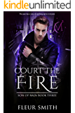 Court the Fire (Son of Rain Book 3)