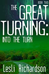 The Great Turning: Into the Turn Kindle Edition