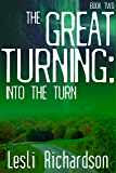 The Great Turning: Into the Turn