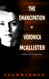 The Emancipation of Veronica McAllister (Middle Falls Time Travel Book 5)