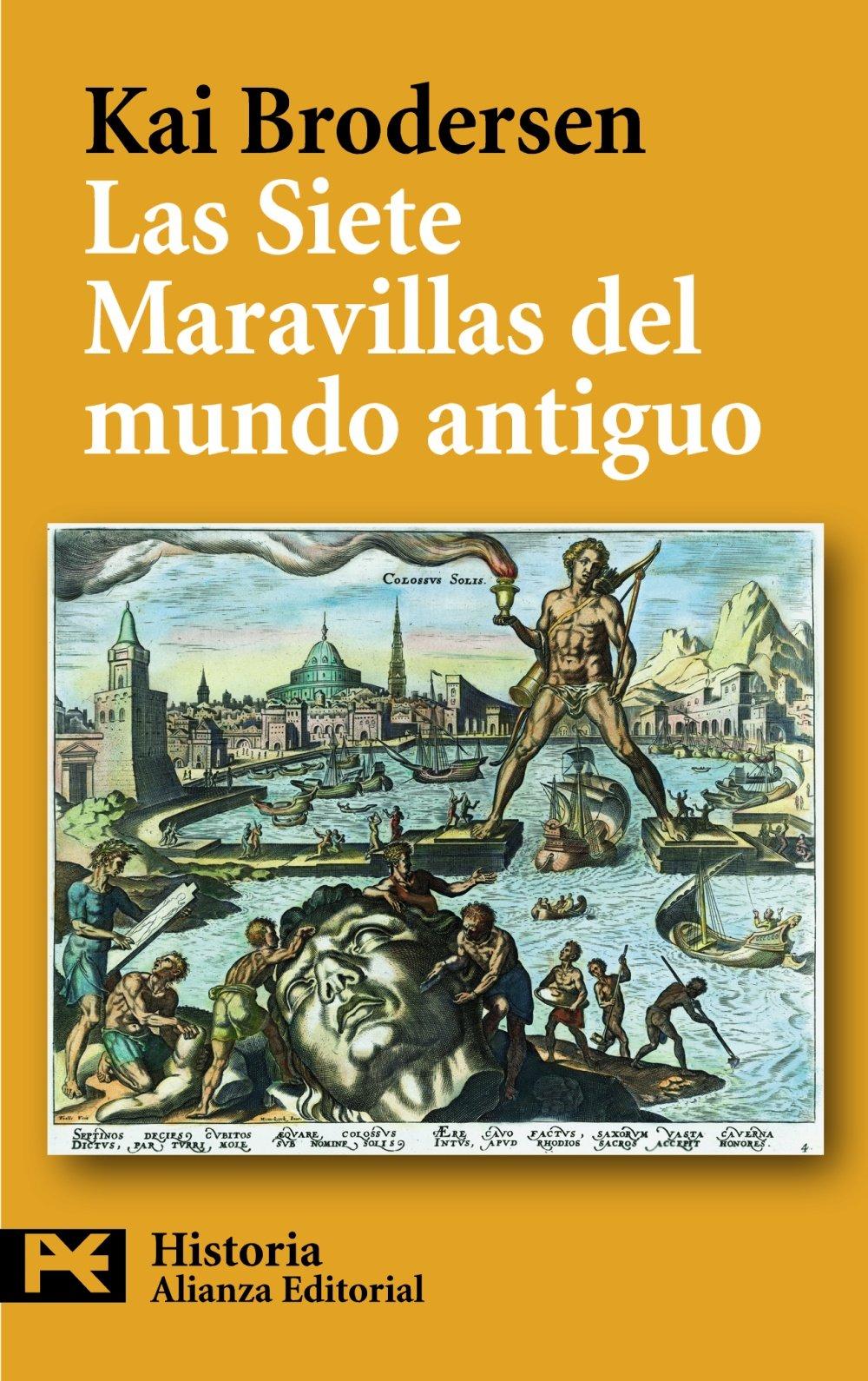 Las Siete Maravillas del mundo antiguo El Libro De Bolsillo - Historia: Amazon.es: Kai Brodersen, Francisco Javier Martínez García: Libros
