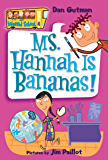 My Weird School #4: Ms. Hannah Is Bananas! (My Weird School series) (English Edition)