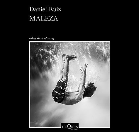 Maleza eBook: Ruiz, Daniel: Amazon.es: Tienda Kindle