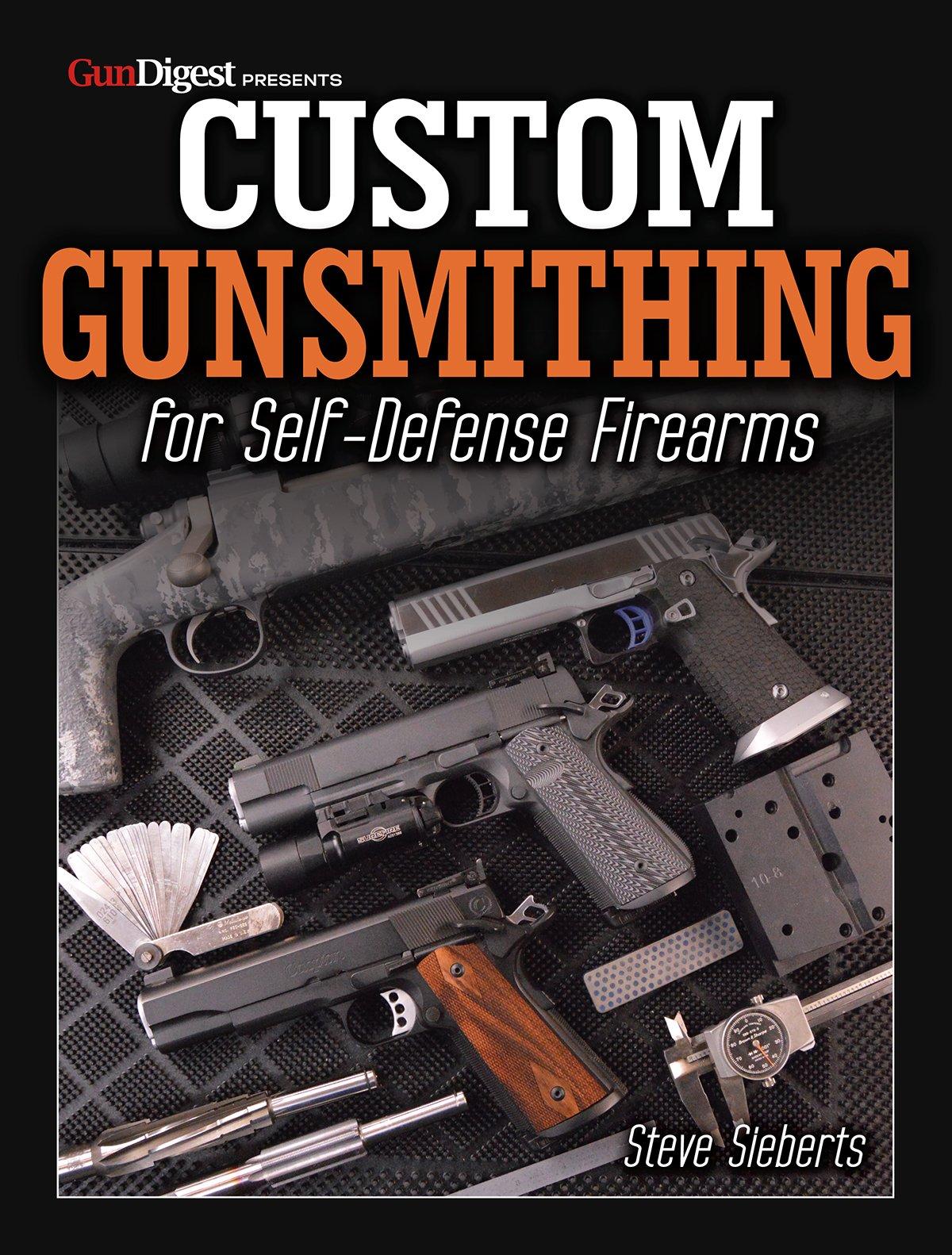 Download Custom Gunsmithing for Self-Defense Firearms ebook
