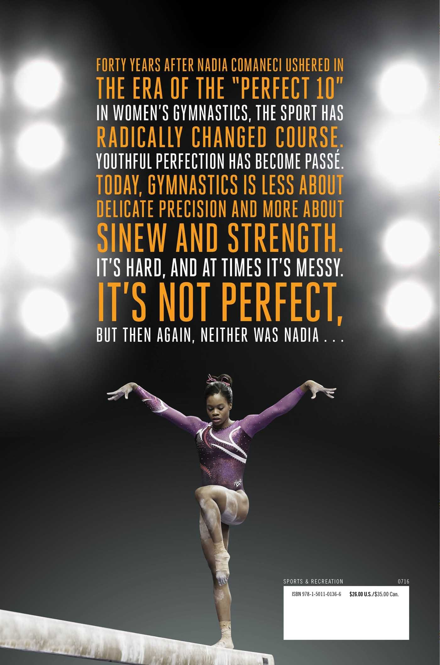 The End Of The Perfect 10: The Making And Breaking Of Gymnastics' Top Score  _from Nadia To Now: Dvora Meyers: 9781501101366: Amazon: Books