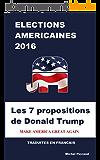 LES 7 PROPOSITIONS DE DONALD TRUMP: MAKE AMERICA GREAT AGAIN