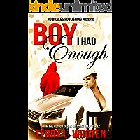Boy, I Had Eough book cover