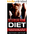 Testosterone Diet: 25 Simple and Easy Meals That Will Fuel Testosterone and Increase Sex Drive (Increase Testosterone, Testosterone boost, better sex life, build muscle)