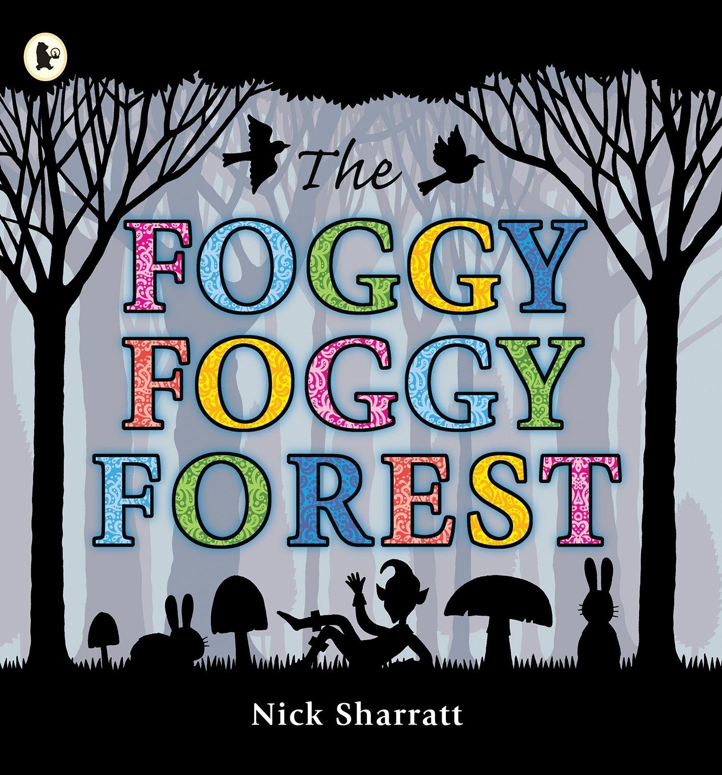 The Foggy, Foggy Forest: Nick Sharratt: 8601200503456: Amazon.com: Books