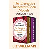 The Detective Inspector Chen Novels Volume Two: The Shadow Pavilion and The Iron Khan