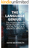 The Language Genius: The Power Within From Perspective, Social Skills & A Growth Mindset
