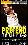 Pretend To Be Mine