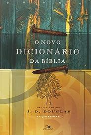 O Novo Dicionário da Bíblia