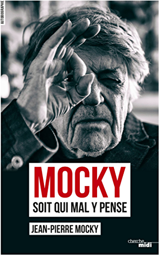 Mocky soit qui mal y pense (Documents t. 2)