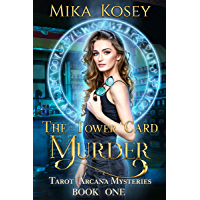 The Tower Card Murder: A Reverse Harem Paranormal Romance (Tarot Arcana Mysteries Book One) (English Edition)