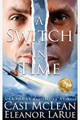 A Switch In Time: The President Is Missing... Kindle Edition