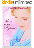More than a Reflection (True Beauty Series Book 1)