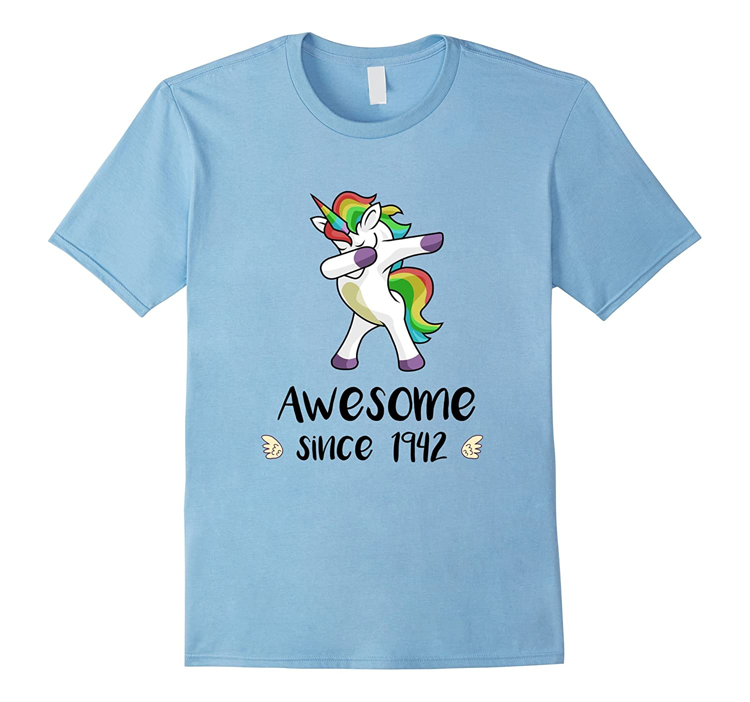 Awesome Since 1942 T-Shirt Dab Unicorn 75th Birthday Gift-FL