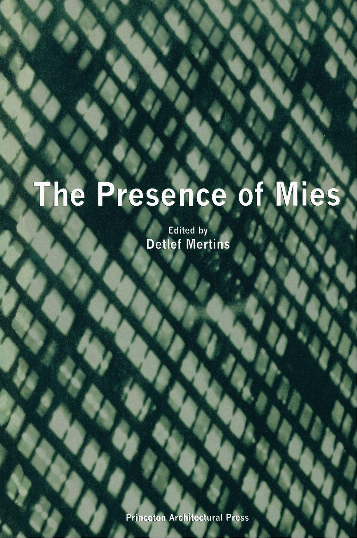 amazon the presence of mies detlef mertins individual