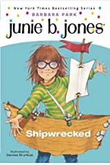 Junie B. Jones #23: Shipwrecked Kindle Edition