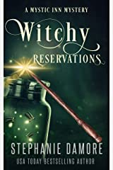 Witchy Reservations: A Paranormal Cozy Mystery (Mystic Inn Mystery Book 1) Kindle Edition