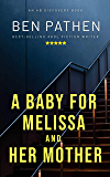 A Baby For Melissa And Her Mother