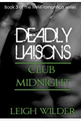 Club Midnight (Dead End Streets: Deadly Liaisons #3) Kindle Edition